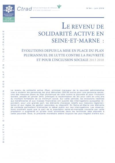 BI-64 LE REVENU DE SOLIDARITÉ ACTIVE EN SEINE-ET-MARNE : ÉVOLUTIONS DEPUIS LA MISE EN PLACE DU PLAN PLURIANNUEL DE LUTTE CONTRE LA PAUVRETÉ ET POUR L'INCLUSION SOCIALE 2013 2018
