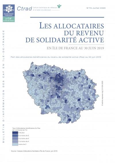 Bi-73 LES ALLOCATAIRES DU REVENU DE SOLIDARITÉ ACTIVE EN ÎLE DE FRANCE AU 30 JUIN 2019