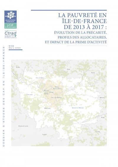 DE-22 LA PAUVRETÉ DES ALLOCATAIRES  EN ÎLE-DE-FRANCE DE 2013 À 2017 :  ÉVOLUTION DE LEUR PRÉCARITÉ,  PROFILS, ET IMPACT  DE LA PRIME D'ACTIVITÉ