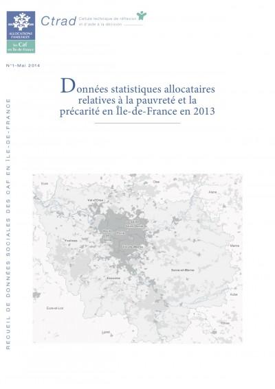 RE-1 Données statistiques allocataires relatives à la pauvreté et la précarité en Île-de-France en 2013