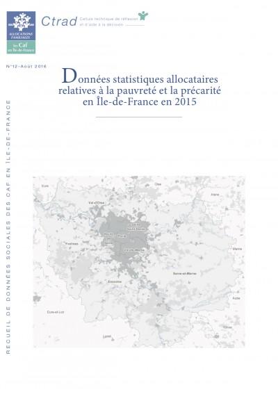 RE-12 Données statistiques allocataires relatives à la pauvreté et la précarité en Île-de-France en 2015