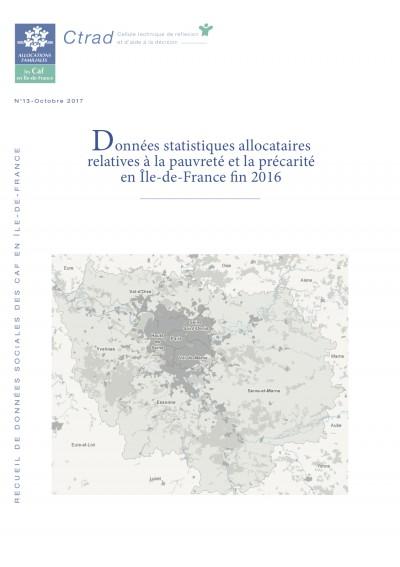 RE-13 Données statistiques allocataires relatives à la pauvreté et la précarité en Île-de-France fin 2016