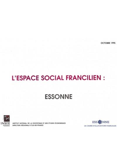 L'ESPACE SOCIAL FRANCILIEN : ESSONNE