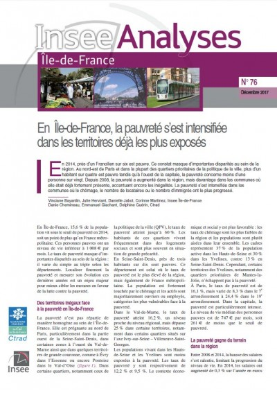 Insee Analyse Île-de-France N°76 : En Île-de-France, la pauvreté s'est intensifiée dans les territoires déjà les plus exposés (Déc 2017)